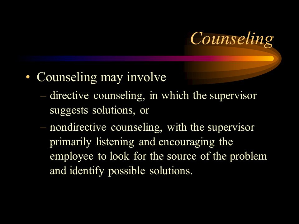 Counseling Counseling may involve