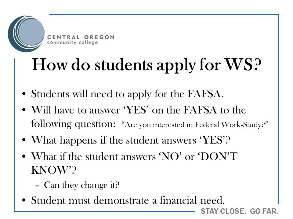 How do students apply for WS