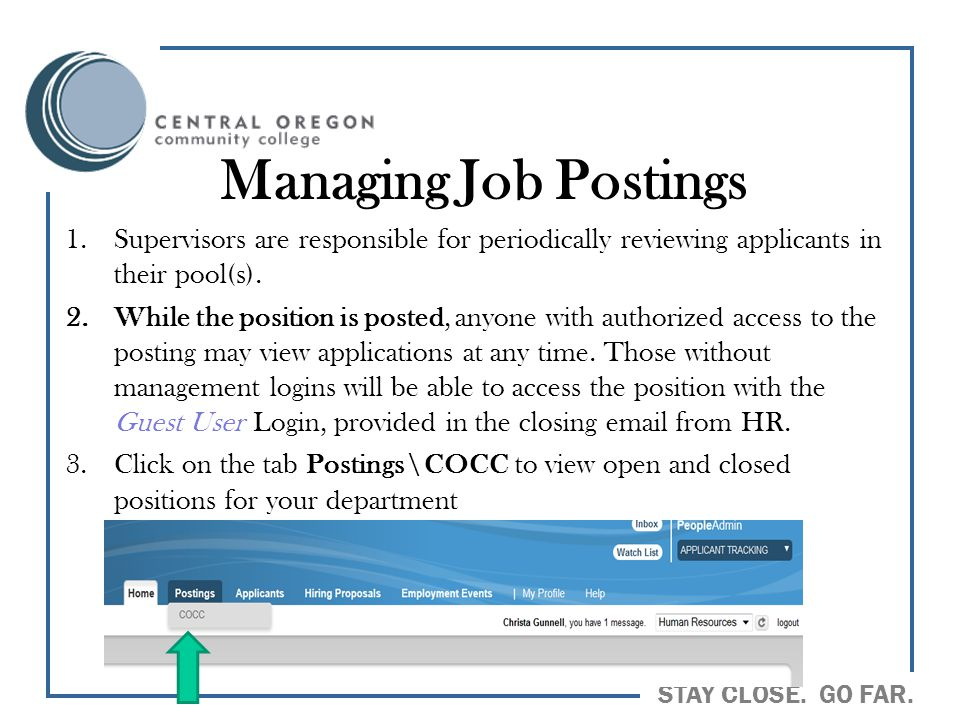 Managing Job Postings Supervisors are responsible for periodically reviewing applicants in their pool(s).