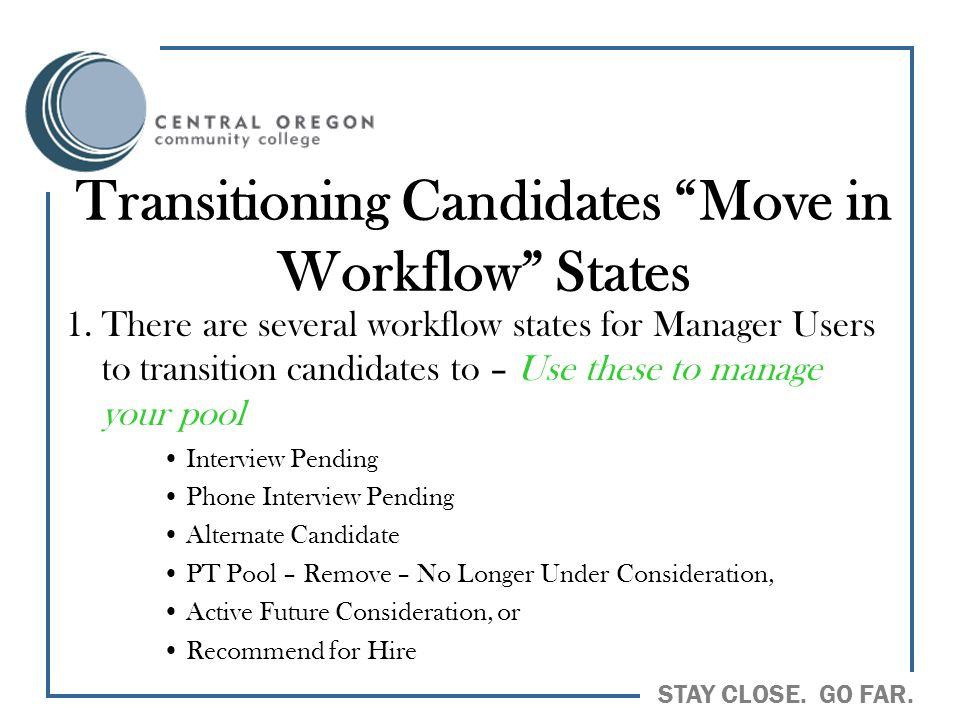 Transitioning Candidates Move in Workflow States