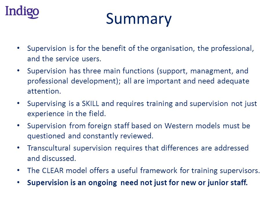 Summary Supervision is for the benefit of the organisation, the professional, and the service users.