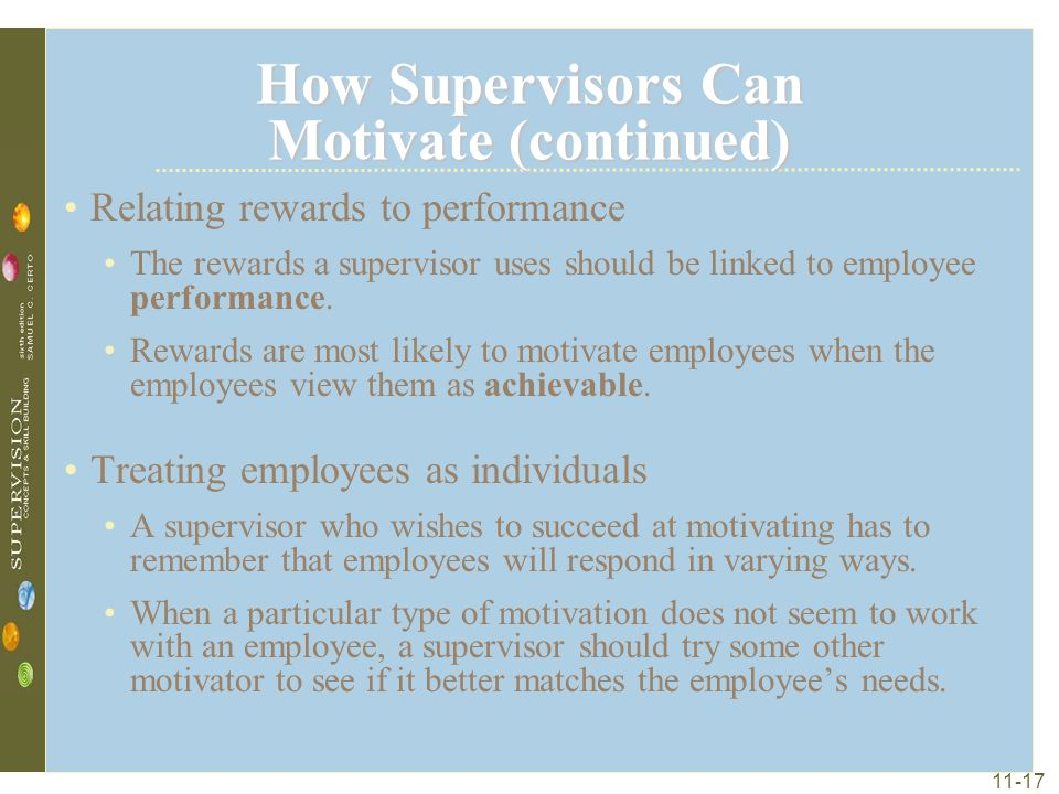 How Supervisors Can Motivate (continued)