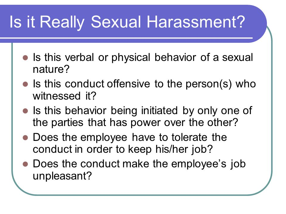 Is it Really Sexual Harassment