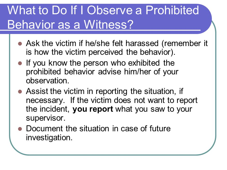 What to Do If I Observe a Prohibited Behavior as a Witness
