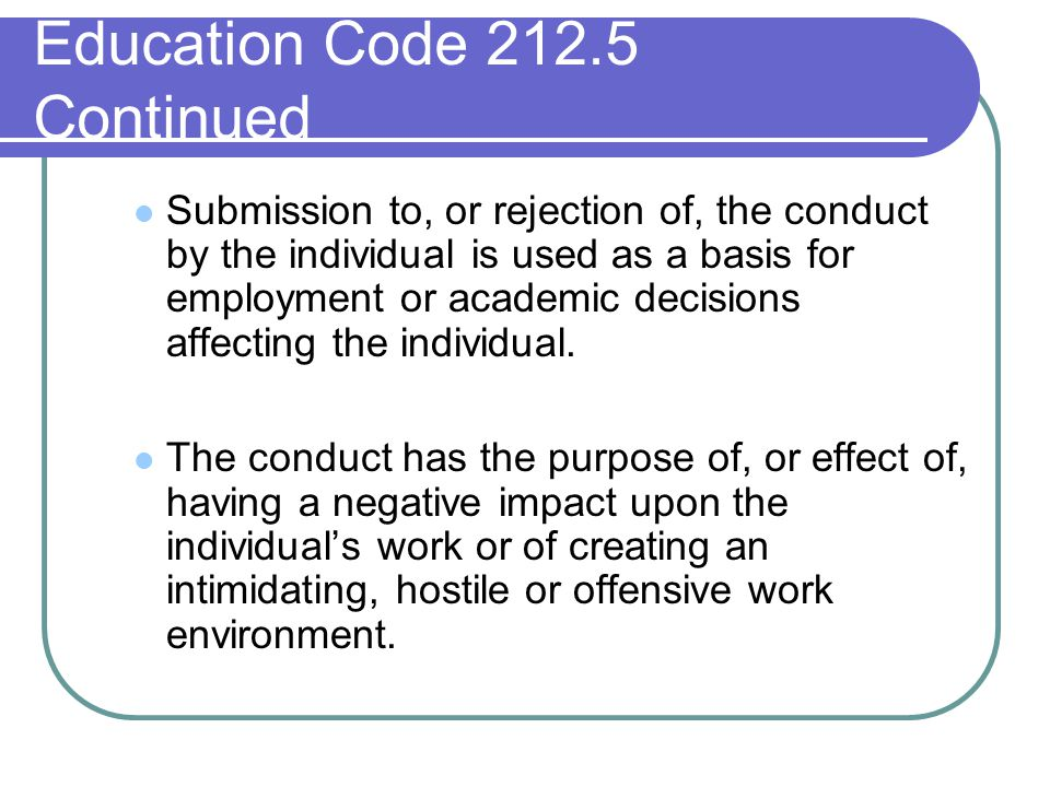 Education Code Continued