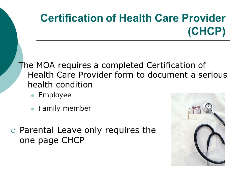 Certification of Health Care Provider (CHCP)