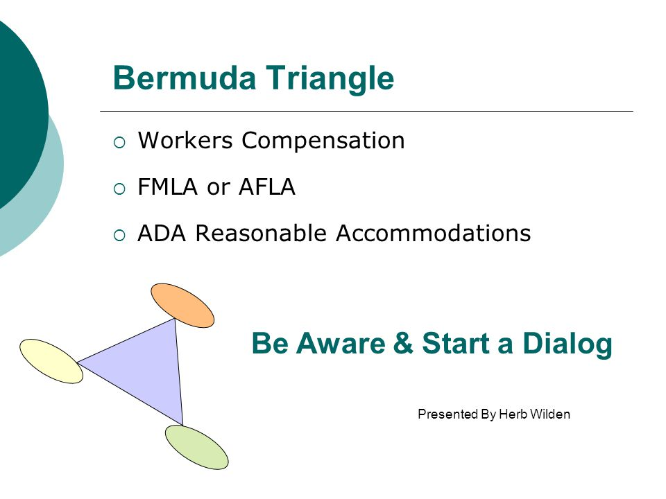 Bermuda Triangle Be Aware & Start a Dialog Workers Compensation