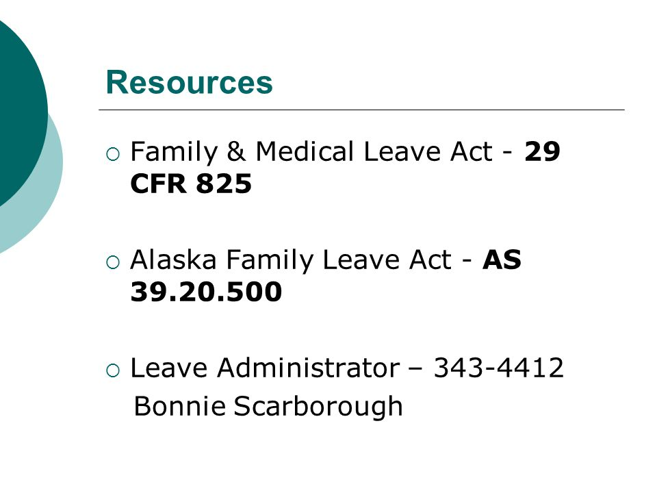 Resources Family & Medical Leave Act - 29 CFR 825
