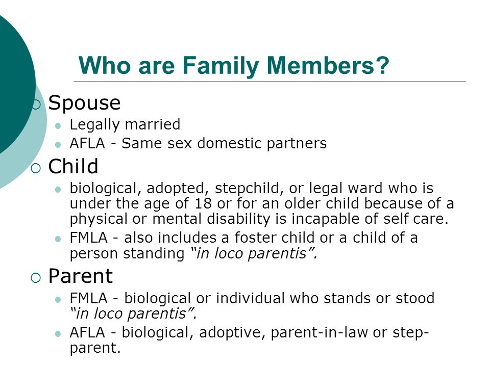Who are Family Members Spouse Child Parent Legally married
