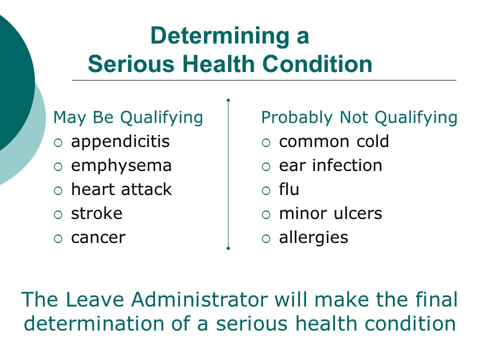 Determining a Serious Health Condition