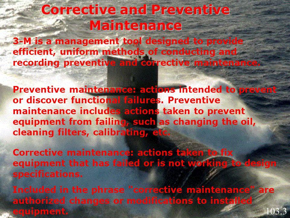 Corrective and Preventive Maintenance