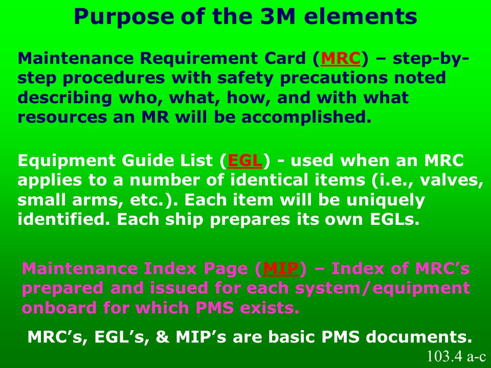 Purpose of the 3M elements