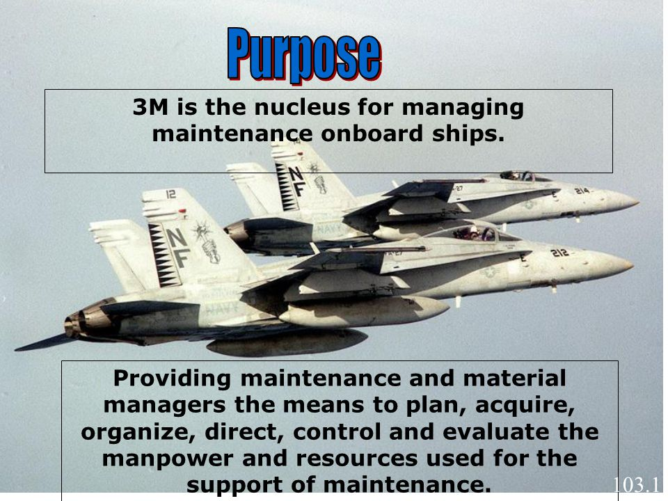 3M is the nucleus for managing maintenance onboard ships.