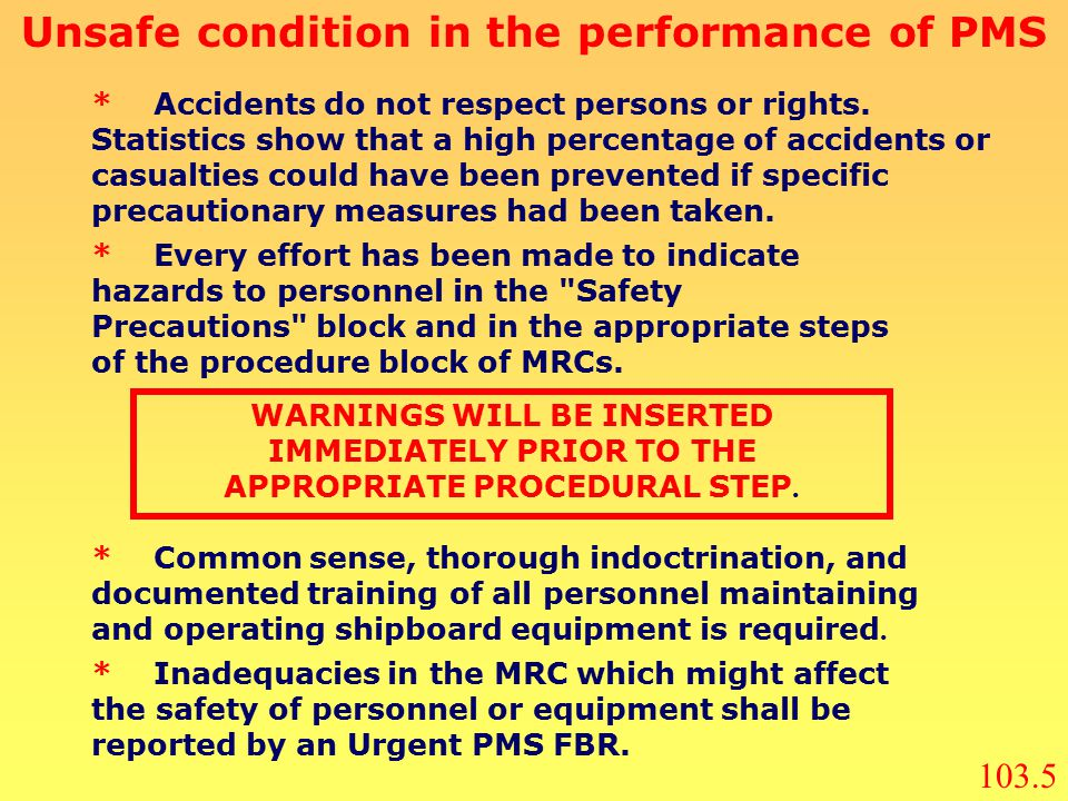 Unsafe condition in the performance of PMS