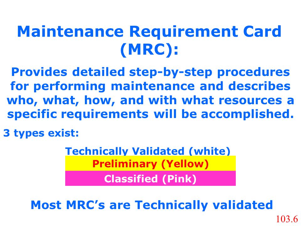 Maintenance Requirement Card (MRC):