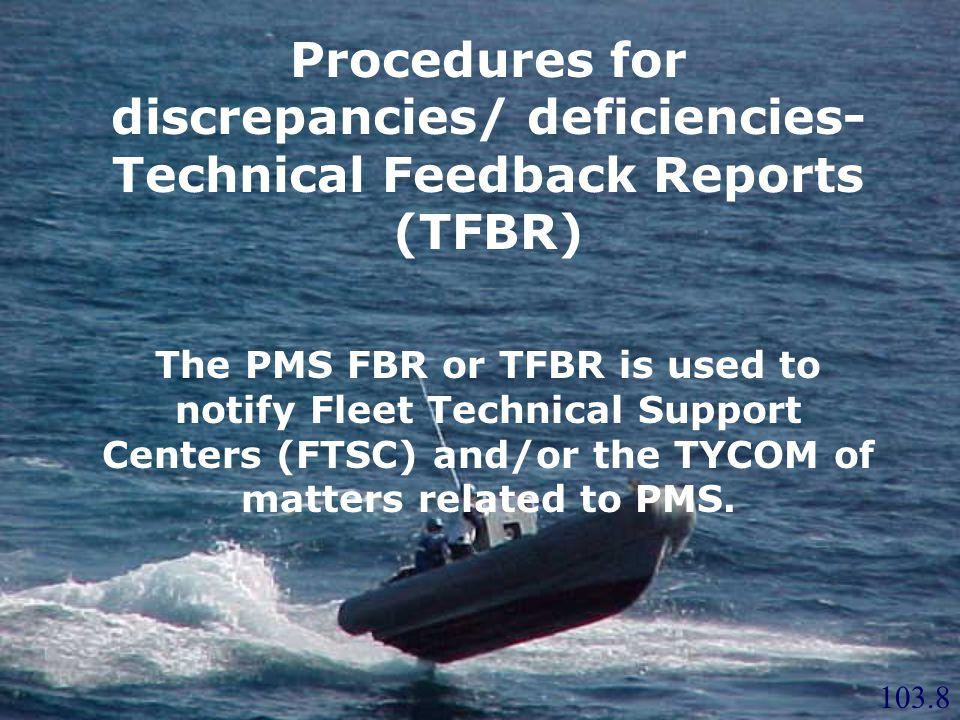 Procedures for discrepancies/ deficiencies-Technical Feedback Reports (TFBR)