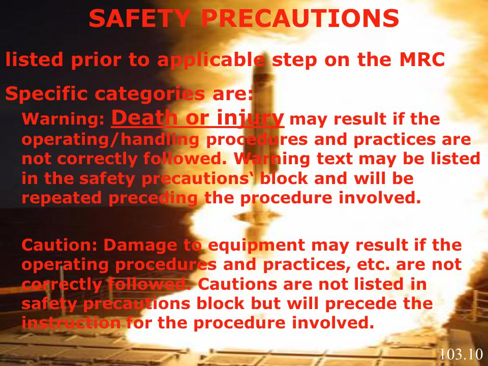 SAFETY PRECAUTIONS listed prior to applicable step on the MRC