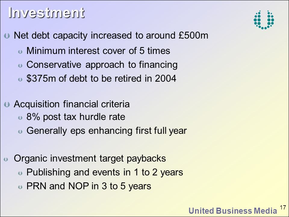 Investment Net debt capacity increased to around £500m