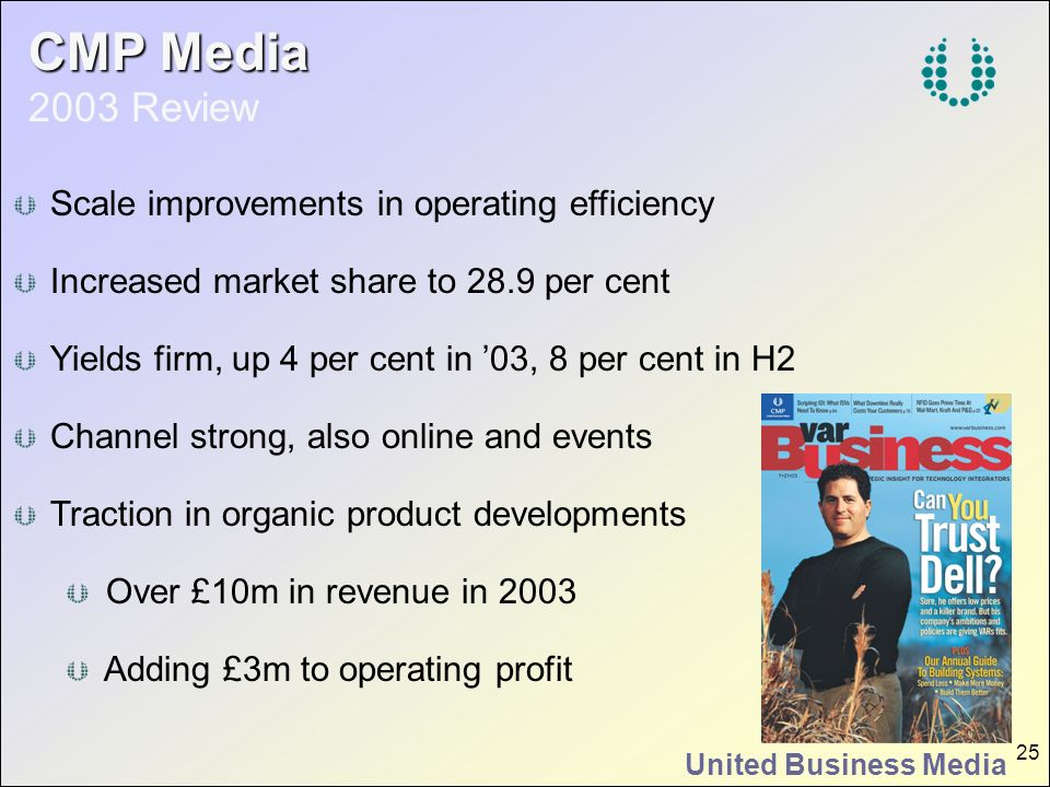 CMP Media 2003 Review Scale improvements in operating efficiency