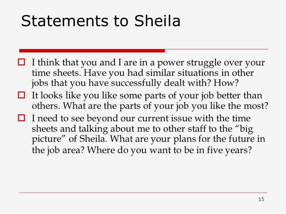 Statements to Sheila