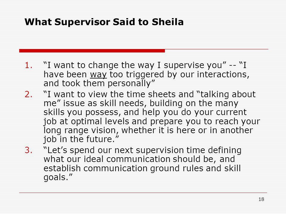 What Supervisor Said to Sheila
