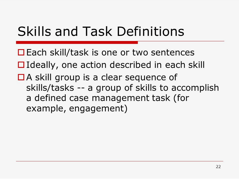 Skills and Task Definitions