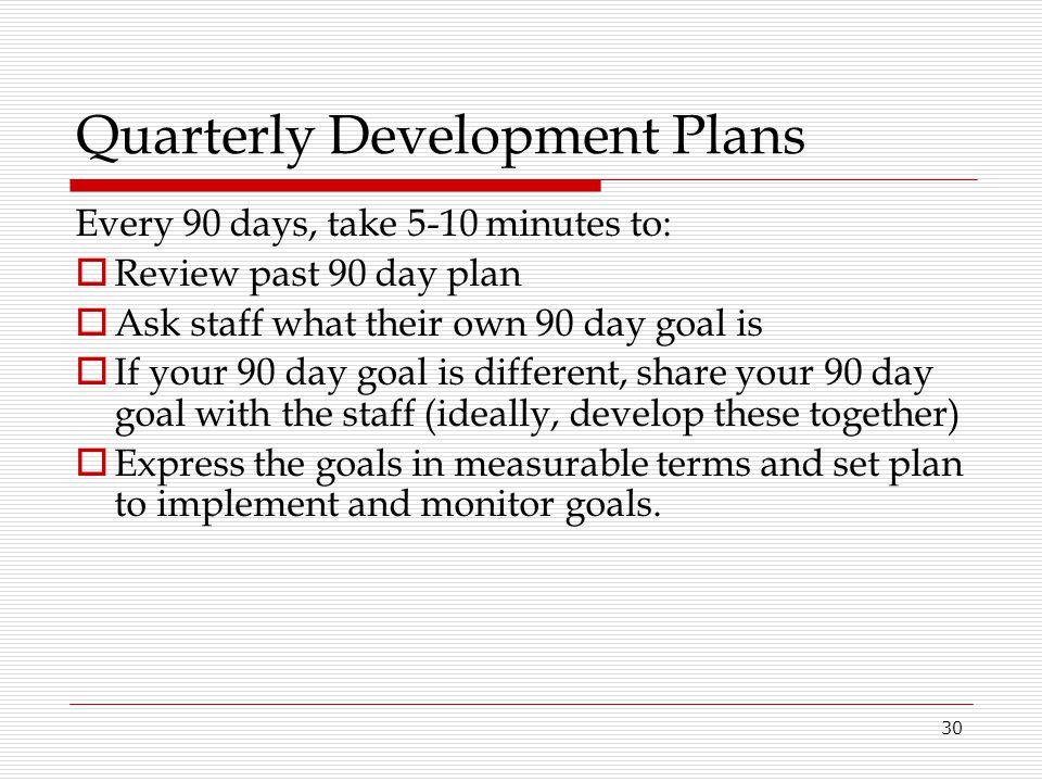 Quarterly Development Plans
