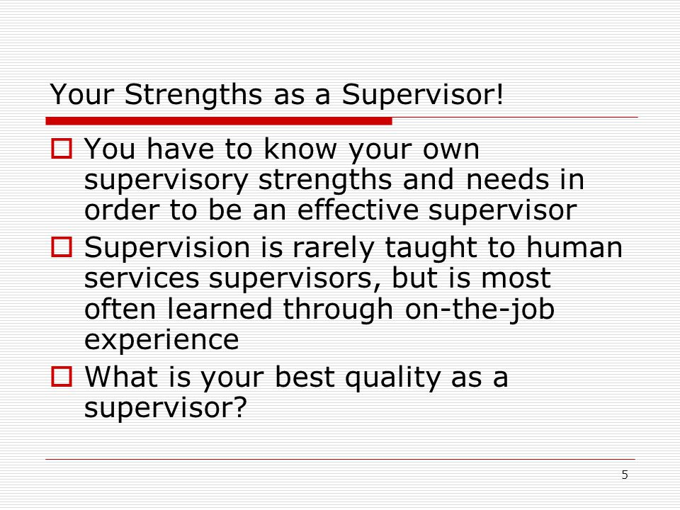 Your Strengths as a Supervisor!