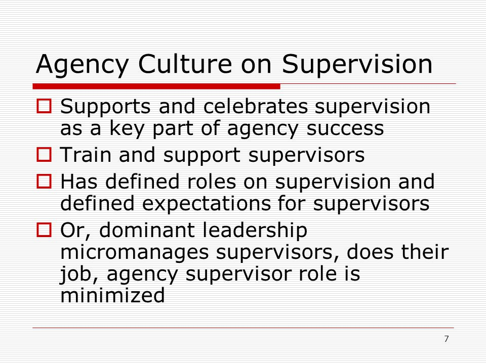 Agency Culture on Supervision