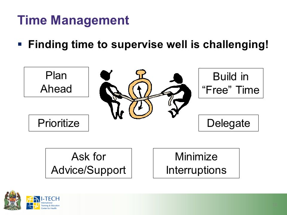 Time Management Finding time to supervise well is challenging!