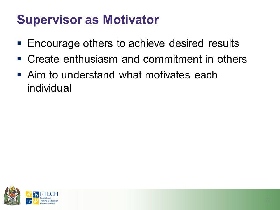Supervisor as Motivator