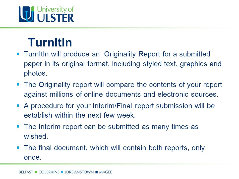 TurnItIn TurnItIn will produce an Originality Report for a submitted paper in its original format, including styled text, graphics and photos.