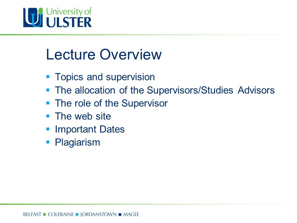 Lecture Overview Topics and supervision