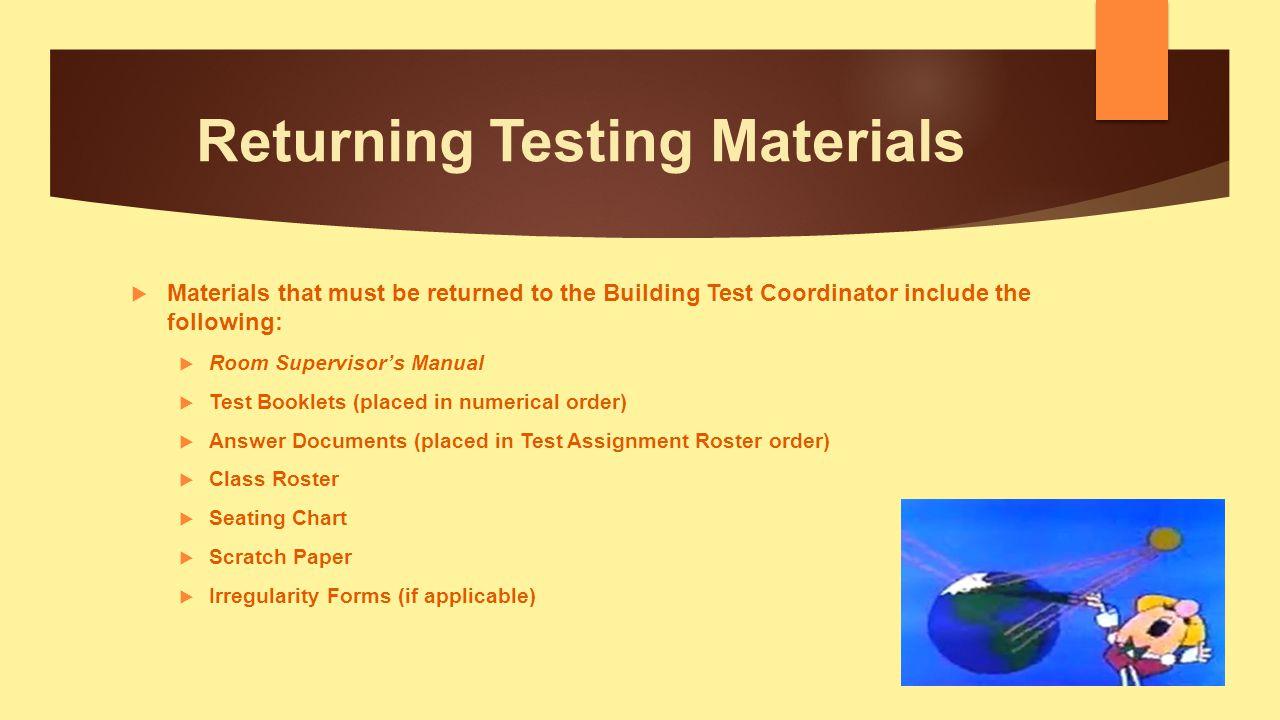Returning Testing Materials
