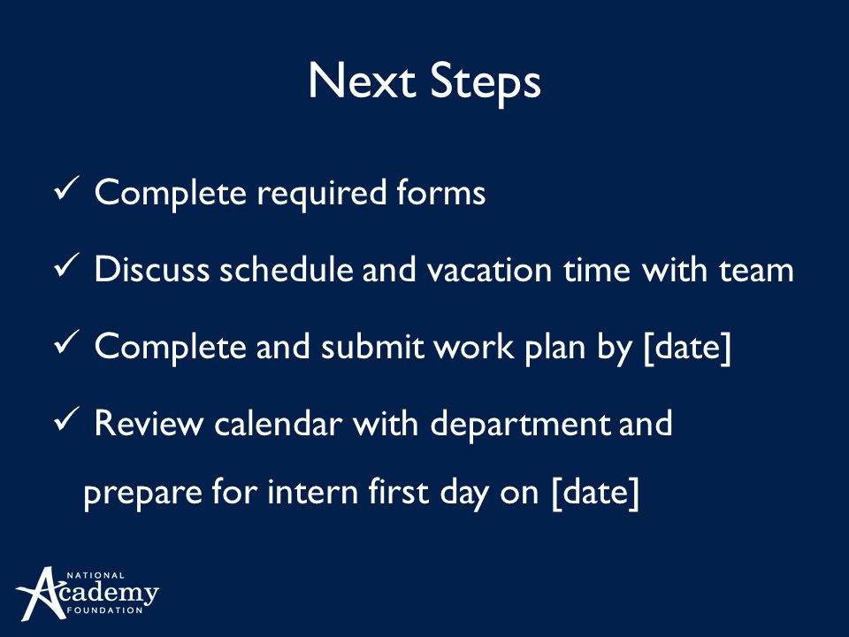 Next Steps Complete required forms