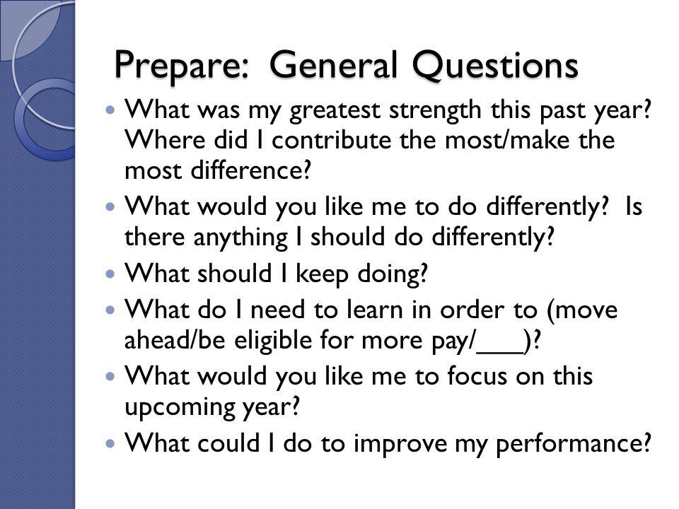 Prepare: General Questions