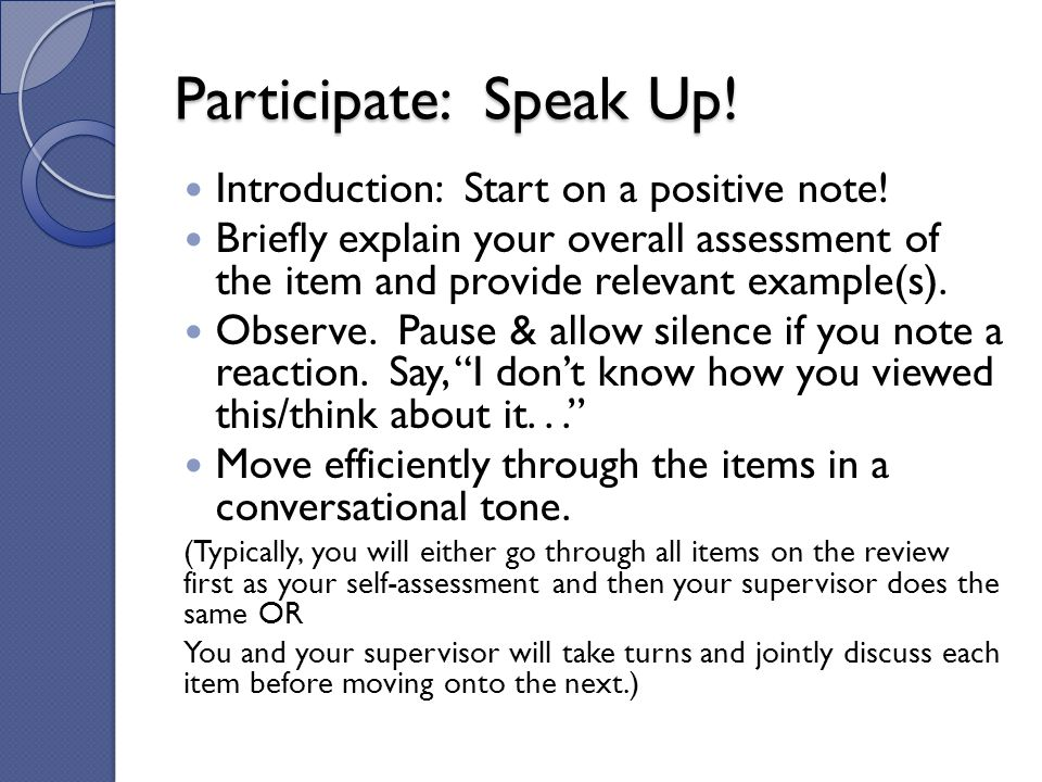 Participate: Speak Up! Introduction: Start on a positive note!