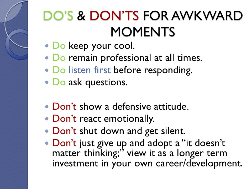DO'S & DON'TS FOR AWKWARD MOMENTS