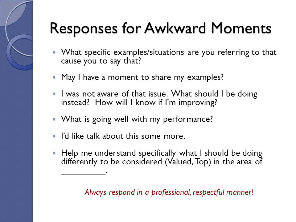 Responses for Awkward Moments