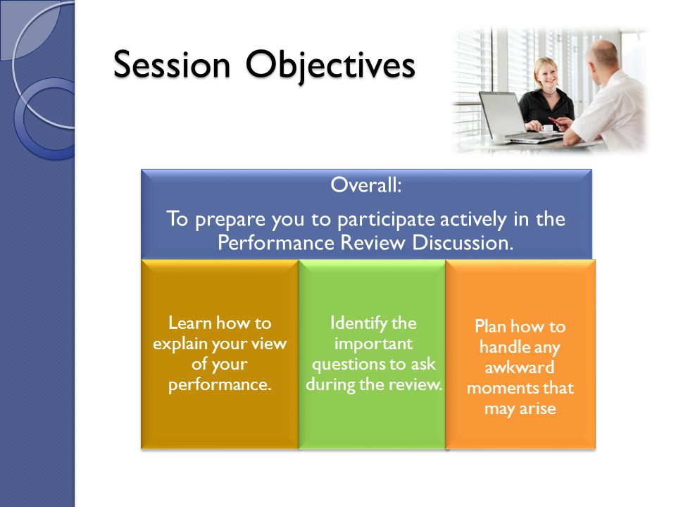 Session Objectives Overall: