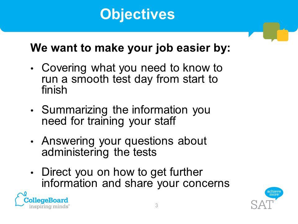 Objectives We want to make your job easier by: