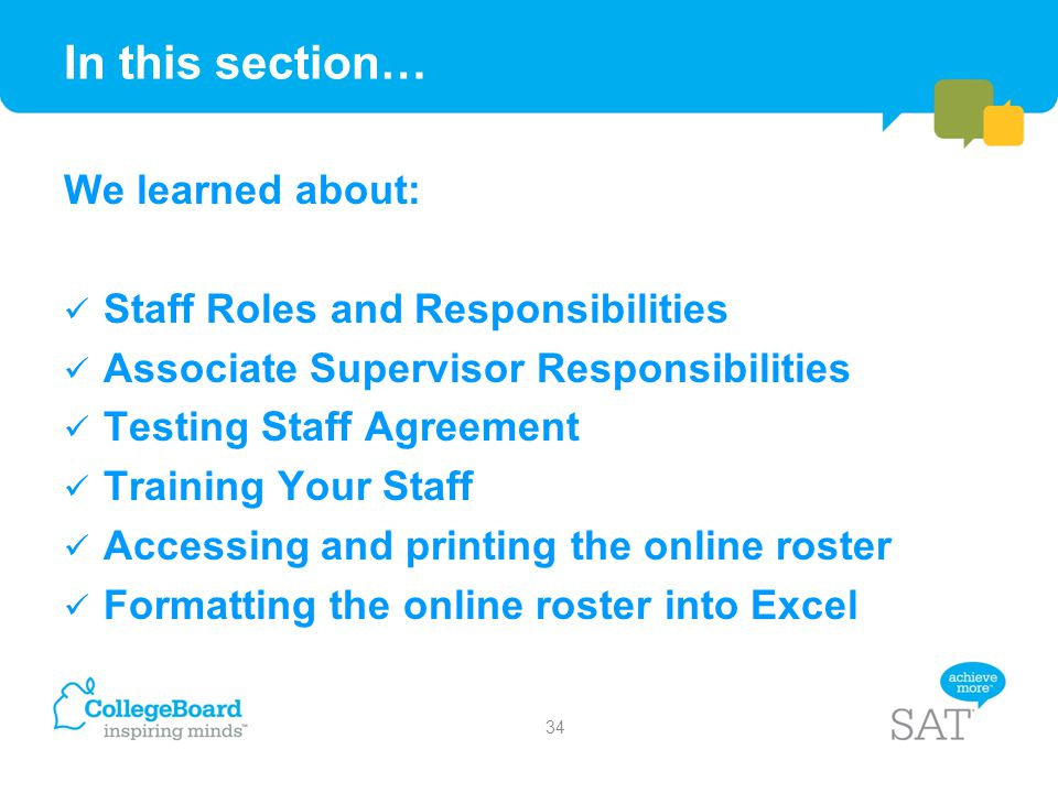In this section… We learned about: Staff Roles and Responsibilities