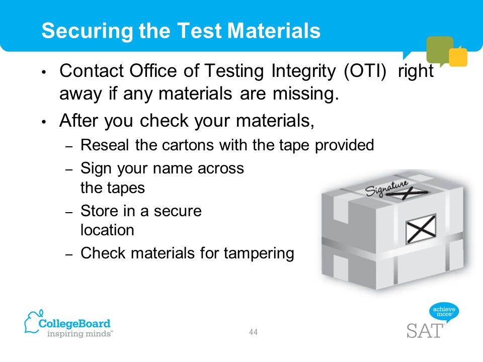 Securing the Test Materials