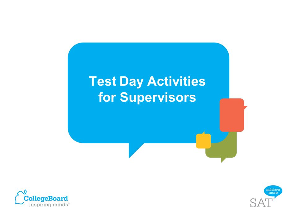 Test Day Activities for Supervisors
