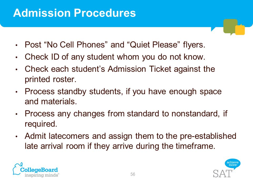 Admission Procedures Post No Cell Phones and Quiet Please flyers.