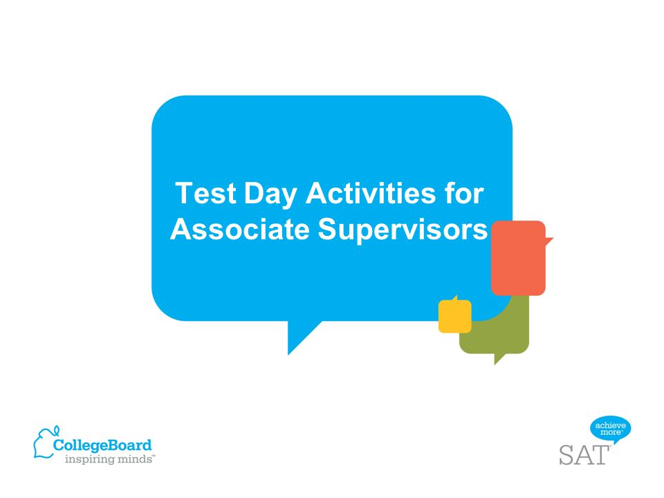 Test Day Activities for Associate Supervisors