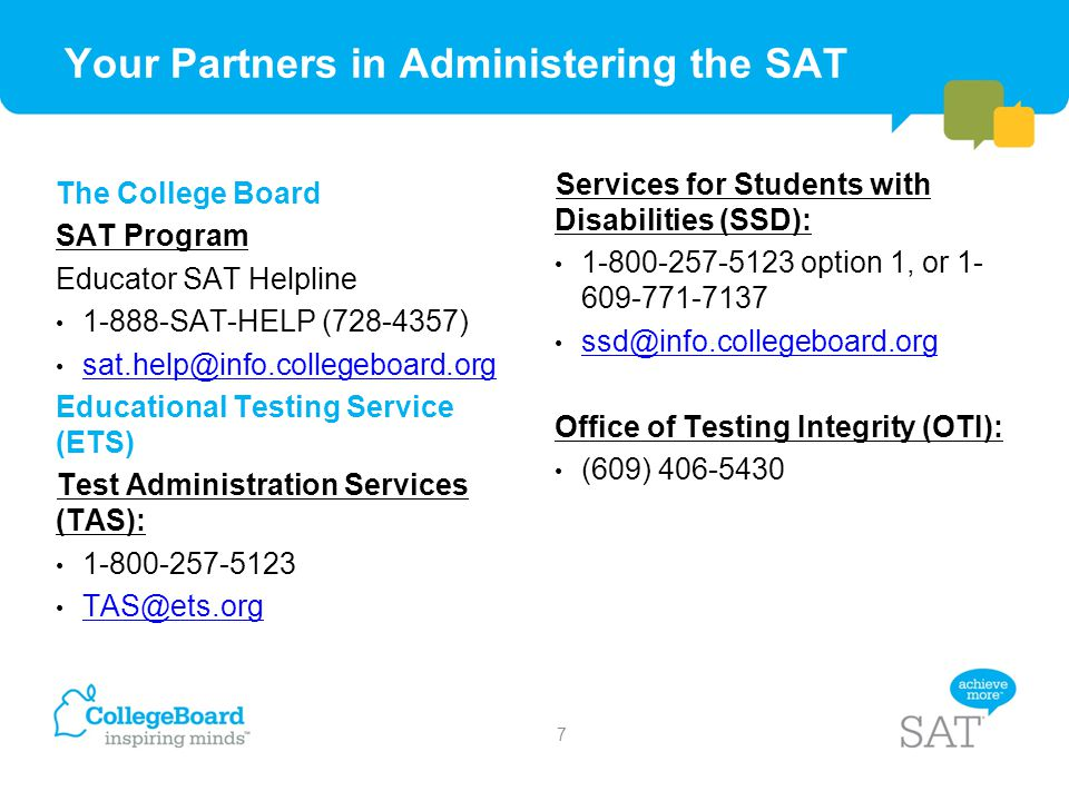 Your Partners in Administering the SAT
