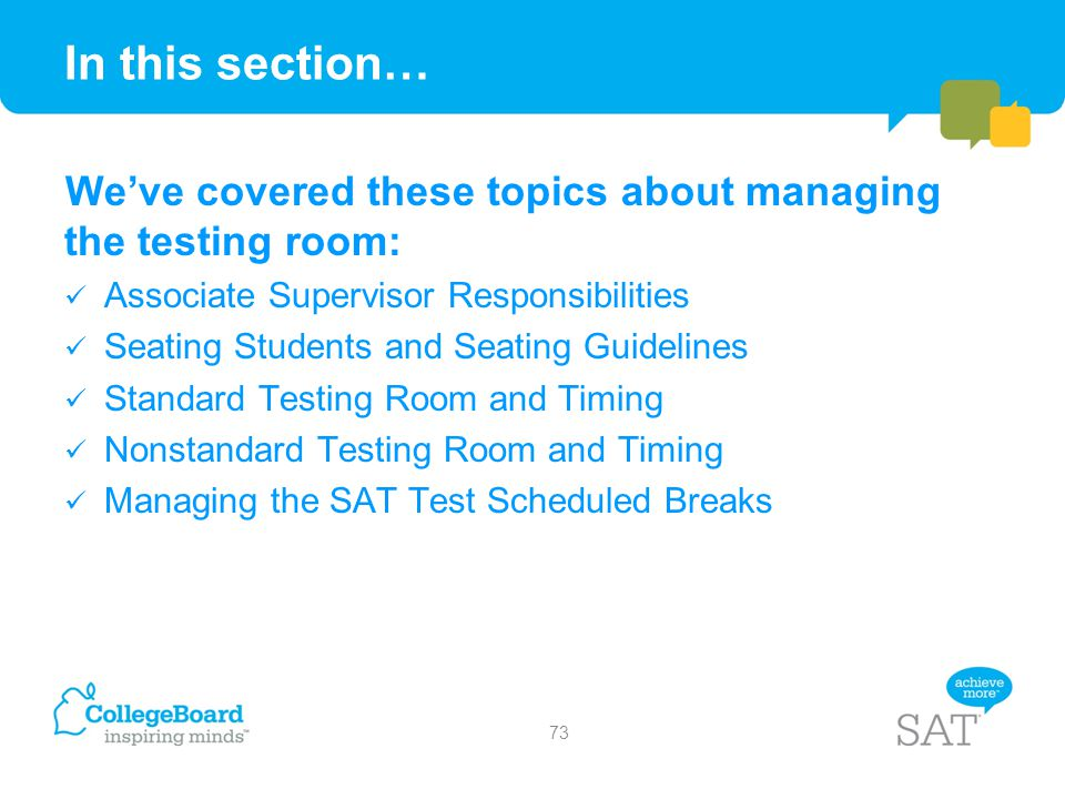 In this section… We've covered these topics about managing the testing room: Associate Supervisor Responsibilities.