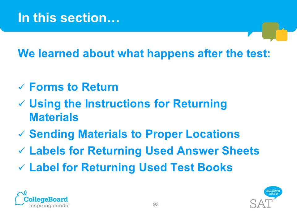 In this section… We learned about what happens after the test: