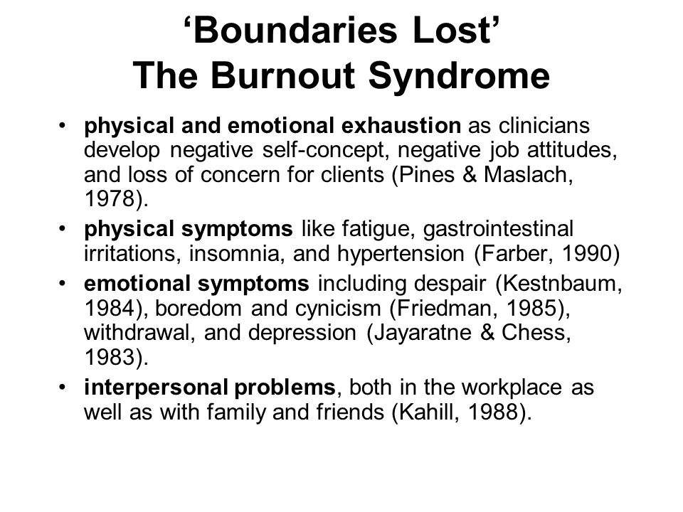 'Boundaries Lost' The Burnout Syndrome